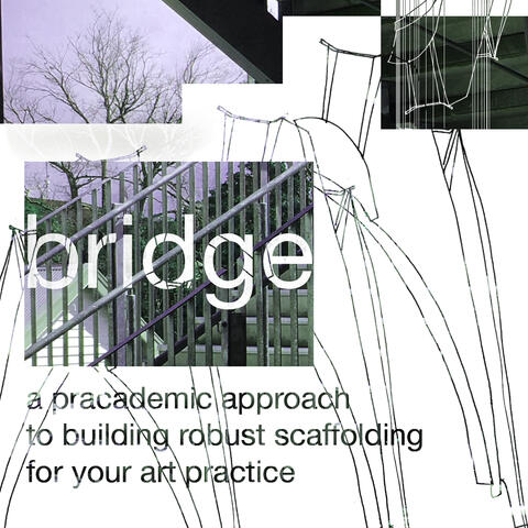 Bridge: a course for visual artists