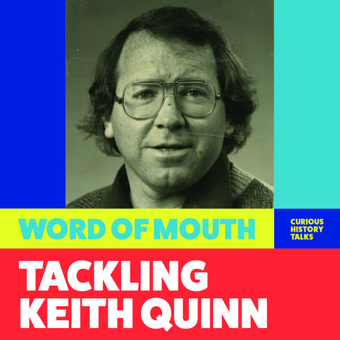 Title card for Wellington Museum's 'Tackling Keith Quinn' talk featuring Keith's headshot from his 1980s Olympics lanyard