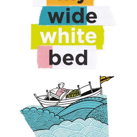 "The cover of ""My wide white bed"""