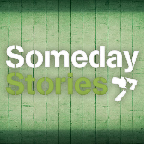 Someday Stories