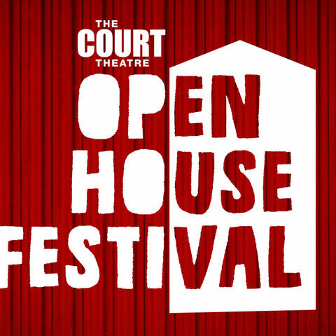 Open House at The Court Theatre