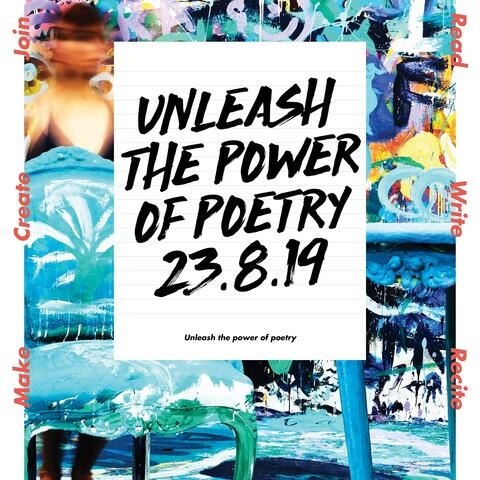 Unleash the power of poetry 23.8.19