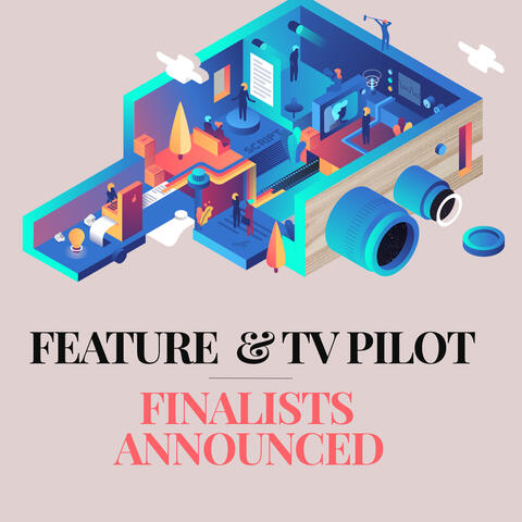 VIEW OUR 2019 FEATURE & TV-PILOT FINALISTS