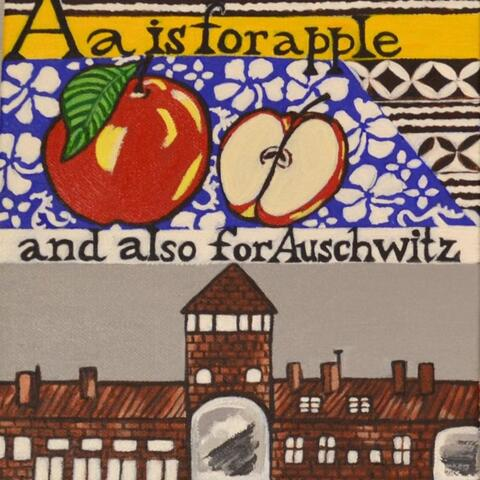 Hélène Carroll  - A is for Apple and also for Auschwitz