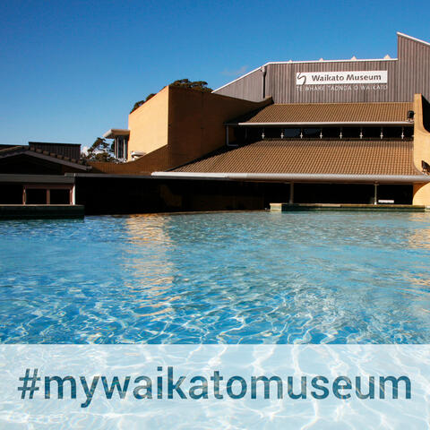 Waikato Museum invites your contribution to a virtual museum
