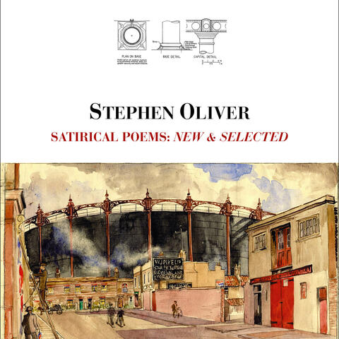 Gone: Satirical poems: New & Selected by Stephen Oliver 2016