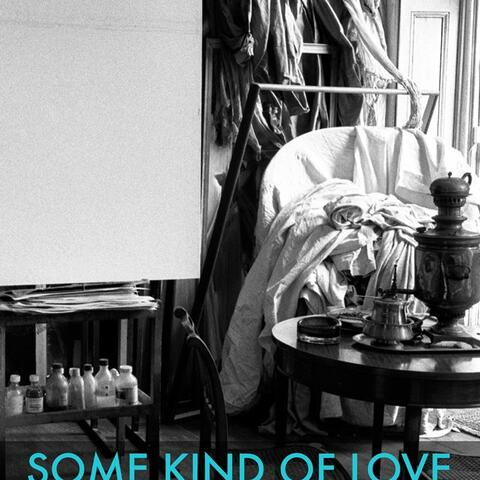 """Some Kind of Love"" Poster"