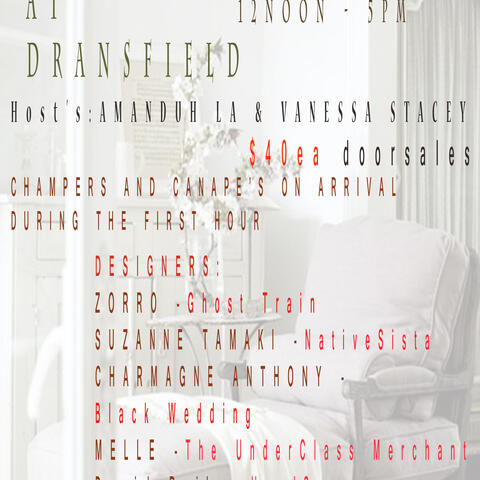 DECADENCE AT DRANSFIELD ... a one off performance of UPCYCLED fashion from real FASHION DESIGNERS .. champers and canapes with classical guitarists and more on arrival