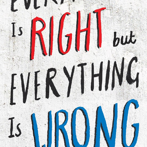 Erin Donohue Because Everything is Right but Everything is Wrong