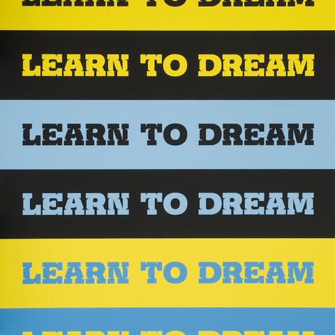 John Baldessari, Learn to Dream, 2011, screenprint, image courtesy of the artist, Chartwell Collection and Auckland Art Gallery Toi o Tamaki