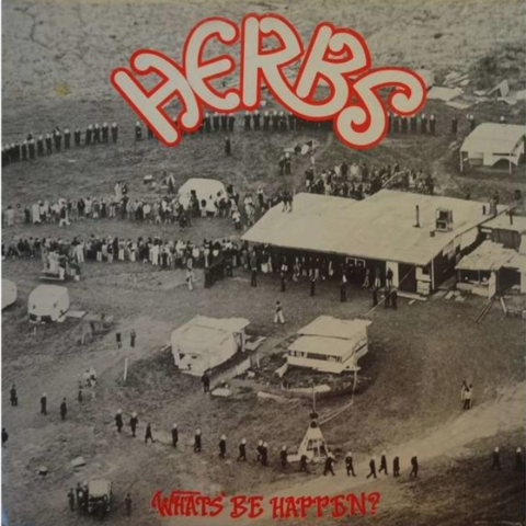 Cover of Herbs, Whats' Be Happen? 1981