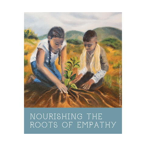 Nourishing the Roots of Empathy - Fundraising Exhibition