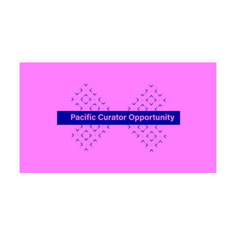 Pacific Curator Opportunity