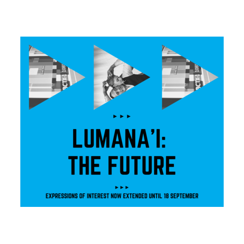 Image Description: Three triangles pointing forwards. Two have  digital-esque images in them and one features artists Rodney (Māori) and Julie (pākehā). The text reads: Lumana'i: The Future. Expressions of Interest now extended until 18 September.